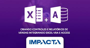 Curso Online De Excel Vba E Access Criando Controles E Relatorios De Vendas Portal Educacao