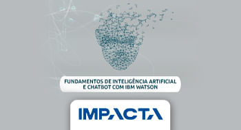 52-–-Fundamentos-de-Inteligencia-Artificial-e-Chatbot-com-IBM-Watson