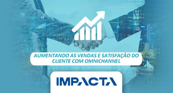91-–-OmniChannel---Aumentando-as-Vendas-e-Satisfacao-do-Cliente