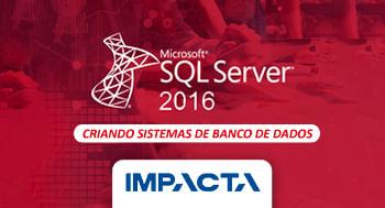 115-–-SQL-2016---Criando-sistemas-de-Banco-de-Dados